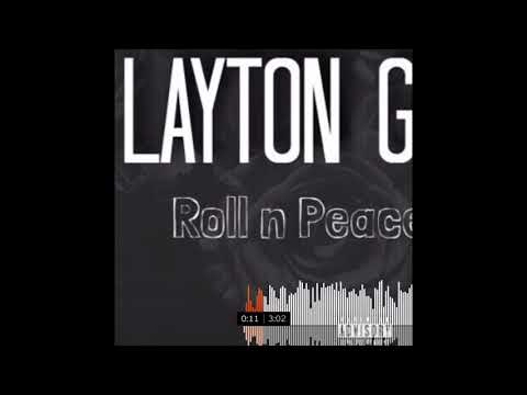 Layton Greene | Roll in peace 2 (fast)