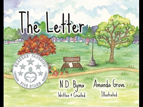 The Letter - Children's Picture Book - By N.D. Byma