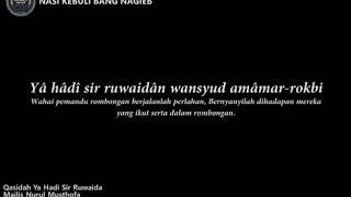 Qasidah Ya Hadi Sir Ruwaida - Majelis Nurul Musthofa
