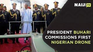 President Buhari commissions first Nigerian drone | Legit TV