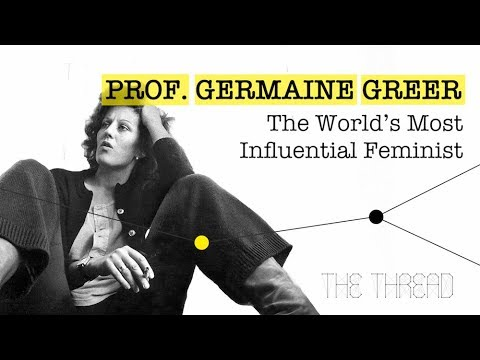 Ep. 9 - Prof. Germaine Greer: The World's Most Influential Feminist
