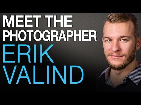 Meet the Photographer - Erik Valind