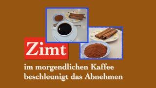 Zimt im morgentlichen Kaffee beschleunigt das Abnehmen