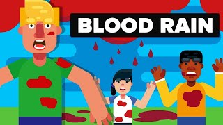What Is The Blood Rain?