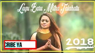 Mitha talahatu 2018
