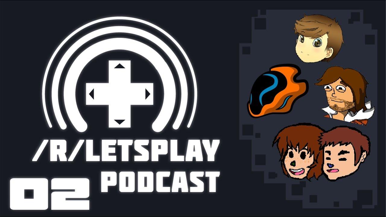 R Letsplay Official Podcast Episode 2 Ft
