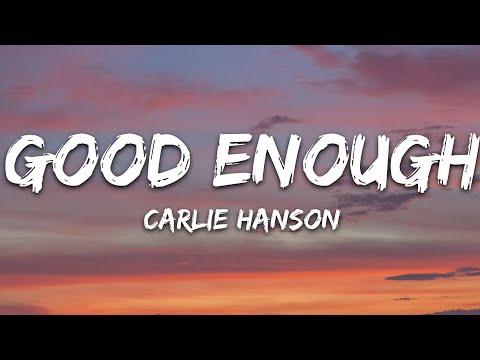 Carlie Hanson - Good Enough