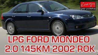Montaż LPG Ford Mondeo z 2.0 145KM 2002r w Energy Gaz Polska na gaz Lovato Smart
