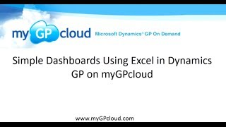 Simple Dashboards Using Excel in Dynamics GP on myGPcloud