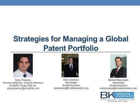 Strategies For Managing A Global Patent Portfolio