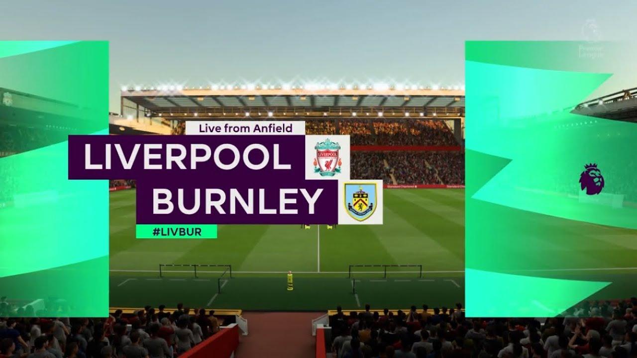 FIFA 20 | Liverpool Vs Burnley | League Gameplay - YouTube