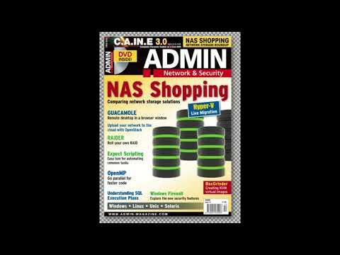 Admin Magazine Archive DVD- Say GOODBYE TO MICROSOFT WINDOWS