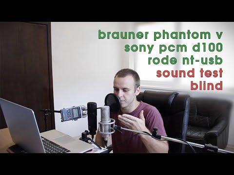 Sony PCM-D100 vs Rode NT-USB vs Brauner Phantom V blind sound test.