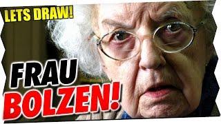 FRAU BOLZEN IN DER FOLGE!