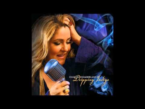 Chantal Chamberland - I've Got You Under My Skin