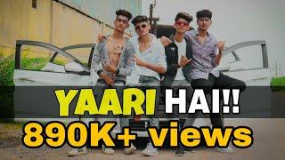 Yaari Hai - Tony Kakkar   Cover Friendship Story   Immi Baba   ShahrukhDaiya   Sahil   Sohil   Afrid