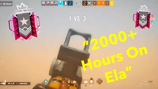 What 2000+ Hours On Ela Looks Like - R6 Console Ranked Highlights