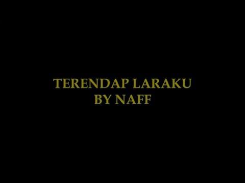 Terendap Laraku (Karaoke) - Naff