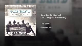 Acadian Driftwood (2001 Digital Remaster)