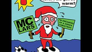 MC Lars - I'm Dreaming of a Green Christmas Feat Jaret Reddick from Bowling For Soup thumbnail