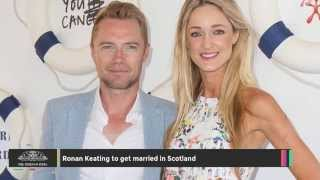 The Boyzone singer Ronan Keating is expected to get hitched to the ...