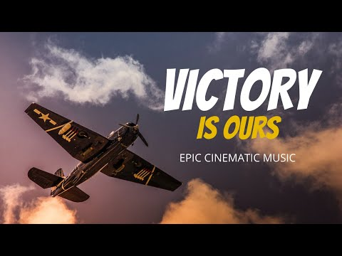 War Thunder - Victory Is Ours | Cinematic Epic Orchestral Music