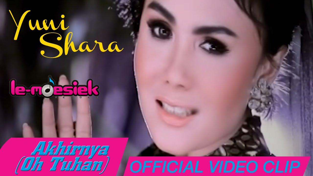 Yuni Shara - Akhirnya (Oh Tuhan) [ Official Music Video] - YouTube