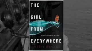 The Girl from Everywhere by Heidi Heilig - Fan Book Trailer