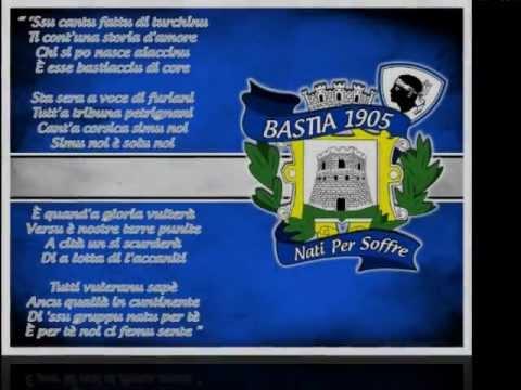 Forza BASTIA !!! chant