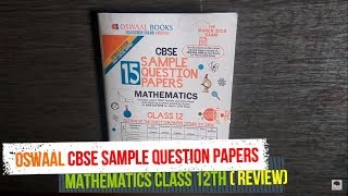 CBSE MATHEMATICS  SAMPLE PAPERS OSWAAL PUBLICATION FOR CLASS 12TH  REVIEW