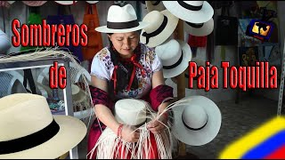 Sombreros de Paja Toquilla (La Cuencanita) / Reportaje De Cabeza