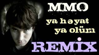 azrep MMO ya heyat ya olum remix