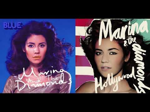 Hollywood Blues - Marina and the Diamonds (Mashup)