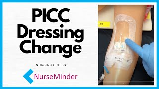 How Do I Change a PICC Dressing (peripherally inserted central catheter)