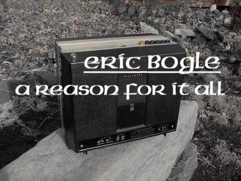 Eric Bogle & John Munro : A Reason For It All