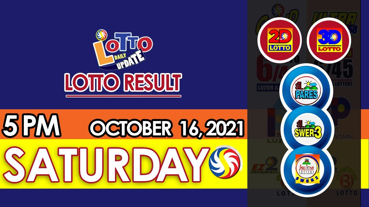 Lotto Result Today 5pm Draw October 16 2021 Swertres Ez2 Stl Pcso