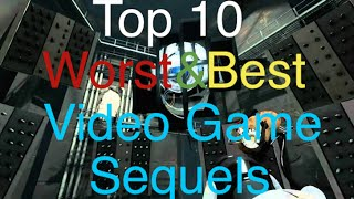 Top 5 Best and Worst video game sequels