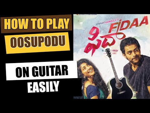 Oosupodu - Guitar Tutorial - Telugu Guitar Songs