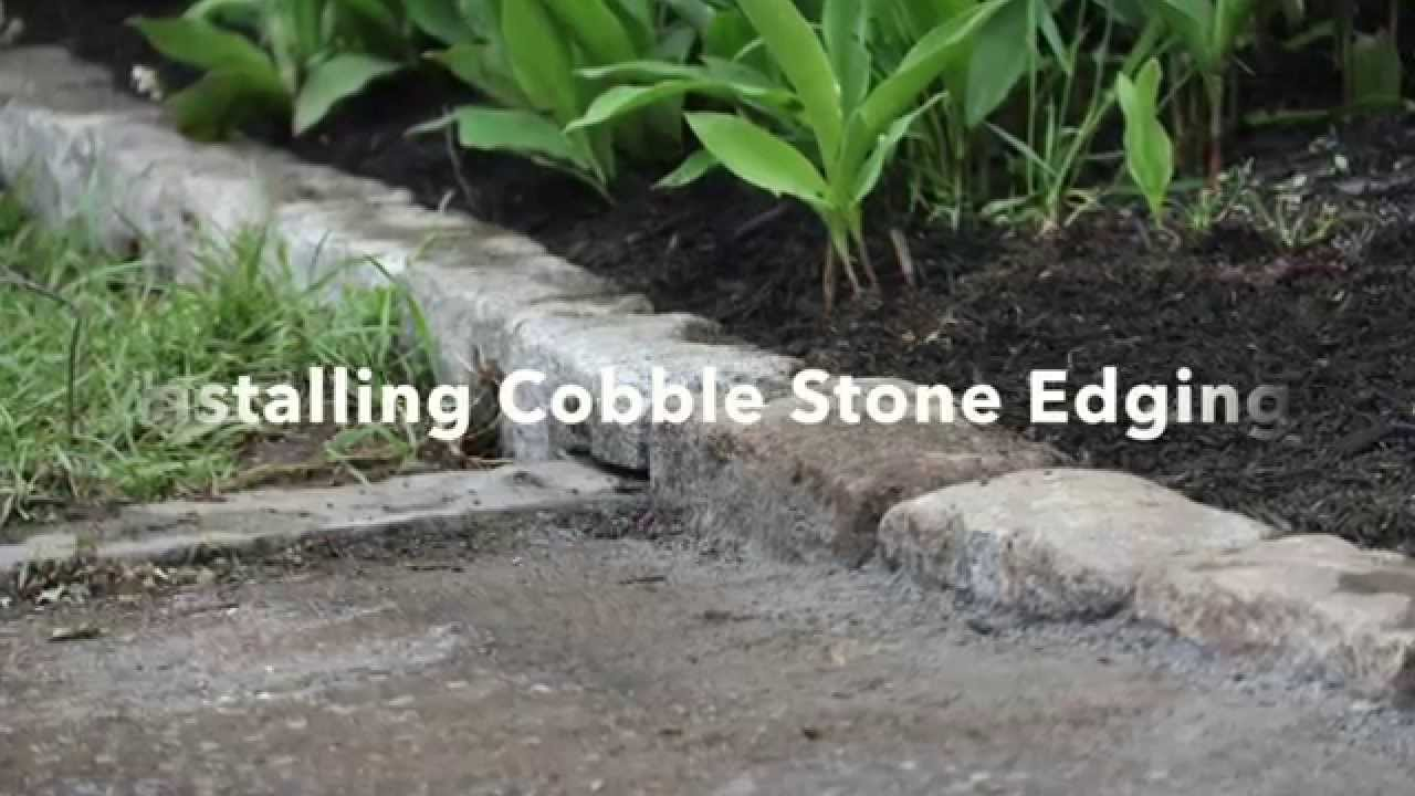 installing cobblestone edging youtube