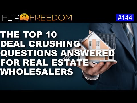 F2F 144: Top 10 Deal Crushing Questions Answered for Real Estate Wholesalers