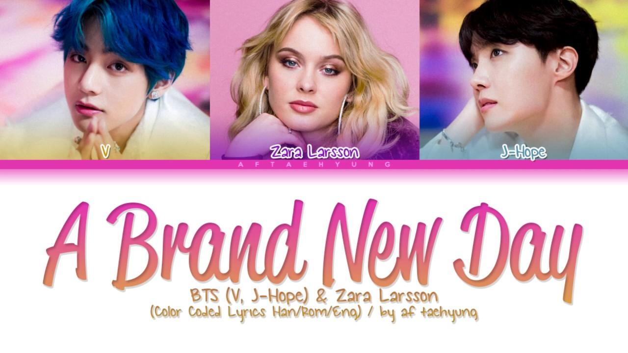 Download BTS (V, J-Hope), Zara Larsson - A Brand New Day (Color Coded Lyrics Han/Rom/Eng)