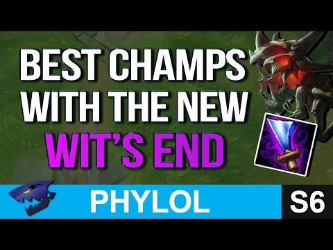 BEST CHAMPIONS with the NEW WIT'S END (League of Legends)