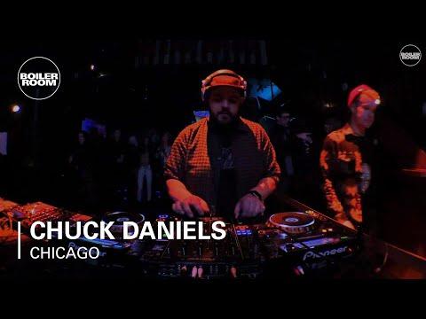 Chuck Daniels Boiler Room Chicago DJ Set