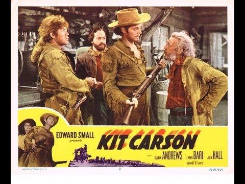 Kit Carson (1940) Jon Hall  Lynn Bari and Dana Andrews