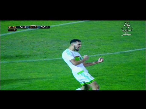 أهداف الجزائر3 موريطانيا 1 -- Algeria 3 - 1 Mauritania