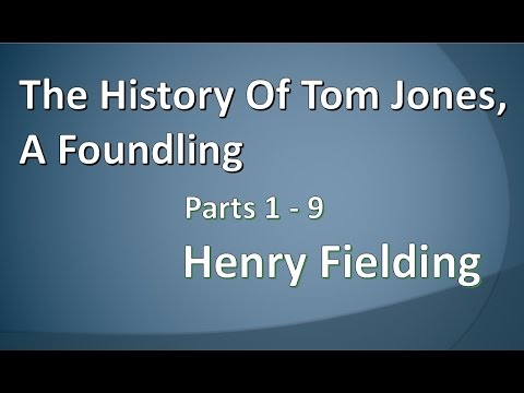 The History of Tom Jones, A Foundling Parts 1-9 by Henry Fielding (British English Female Voice)