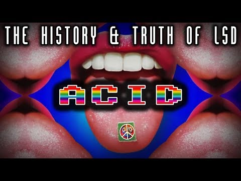 ACID | The History & Truth of LSD