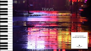 """Song #150 """"Why does it always rain on me"""" (Travis) - Piano Rendition by Marcel Lichter Island Piano"""