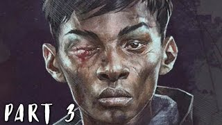 DISHONORED 2 Walkthrough Gameplay Part 3 - Crown Killer (PS4)