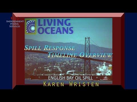 English Bay Oil Spill: Response Time Revisited_Karen Wristen
